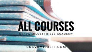 ALL BIBLE COURSES, bible classes, http://edu.crkvamilosti.com Biblijska skola u Srbiji Srbija Beograd Biblijski fakultet Belgrade