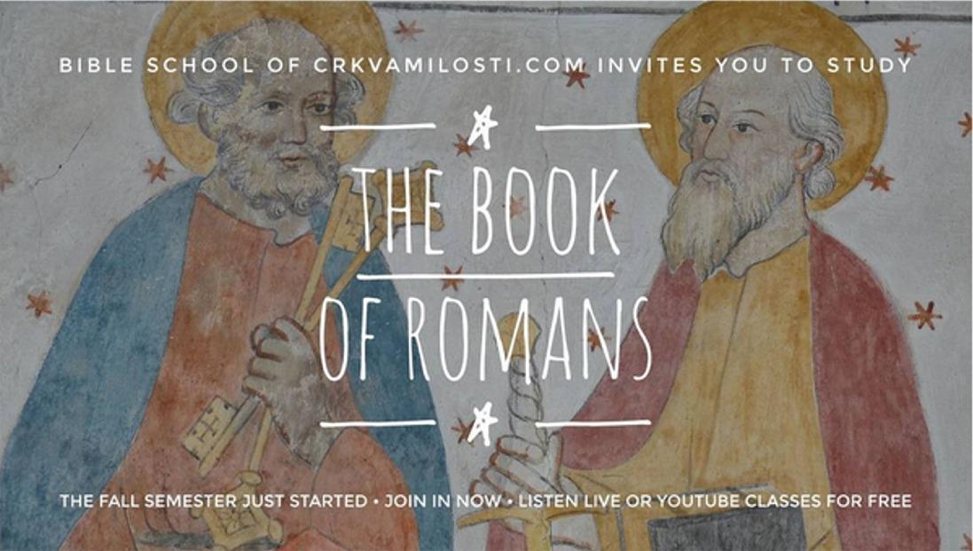 Crkvamilosti Bible School the book of romans, biblijska skola Beograd Srbija